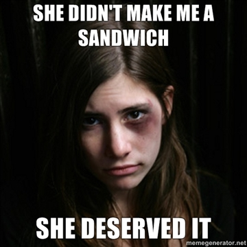 She-didnt-make-me-a-sandwich-She-deserved-it